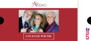 Cocktail per tre